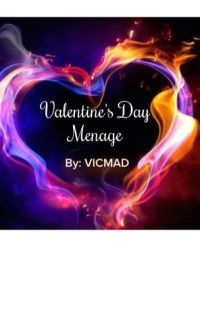 Valentine's Day Menage (Completed) (Short Story)✅ cover