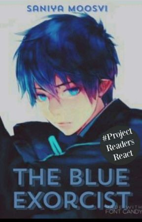 The Blue Exorcist by SunnyHostage