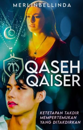 Qaseh Qaiser ¹.0 •H• by MerlinBellinda