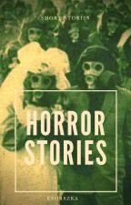 Horror Stories by Ksorszka
