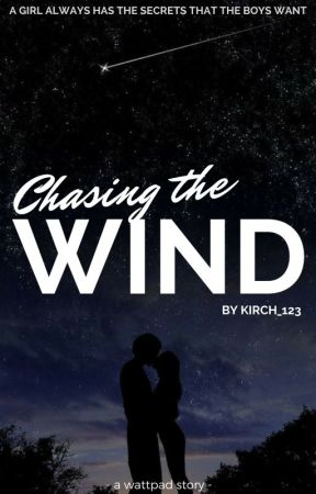 Chasing the Wind by kirch_123