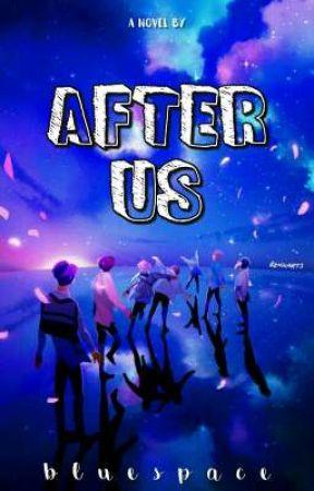 After Us ⚠ A.U by sxlenereynolds