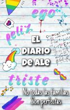 EL DIARIO DE ALE (GAY) by ashleymosaz