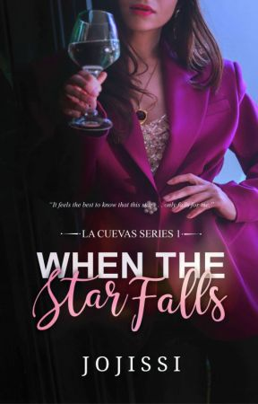 La Cuevas #1: When The Star Falls (SOON TO BE PUBLISHED) by Jojissi