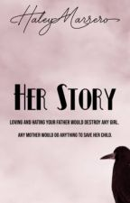 Her story  by hayls-hals-22