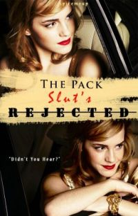 The Pack Slut's Rejected [wattys2017] cover
