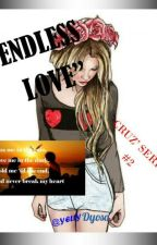 YCML_2: ENDLESS LOVE (COMPLETED) by IamYelGarcia