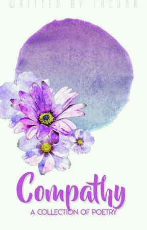 Compathy: A Collection Of Poetry by --Lacuna--