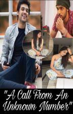 """MANAN FF """"A Call From An Unknown Number"""" by senoritaincognita07"""