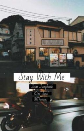 Stay With Me || JJK  ✔ by THoou90