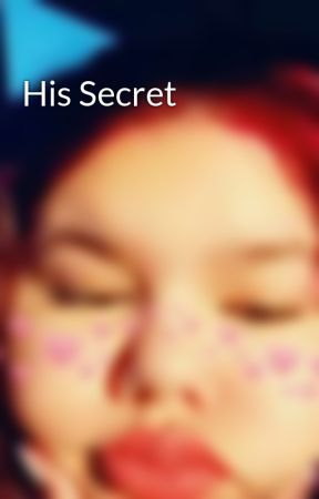 His Secret by HaleyRoDolan