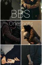 BBS One Shots by Agressive_Baby_Slug