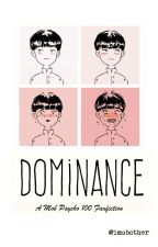 Dominance | Mob Psycho 100 by iwcholy