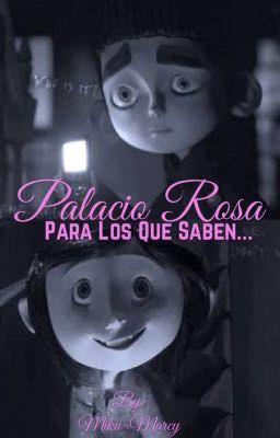 Đọc Truyện Palacio Rosa.Para los que saben ... - Truyen4U.Net