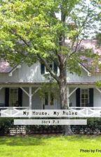 My house, my rules av siripalosoder