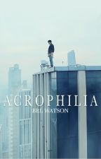 Acrophilia by BelWatson