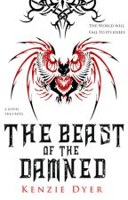 The Beast of the Damned (Book 2) by KenzDyer