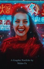 Firefly | graphic portfolio by Mulan-Fa