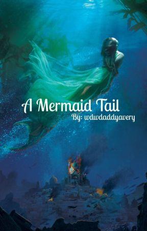 A Mermaid Tail // Why Don't We Fan Fiction  by wdwdaddyavery
