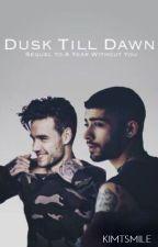 Dusk Till Dawn - Ziam by kimtsmile