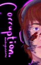 Corruption- Enderlox by munchingbrotatoFTW