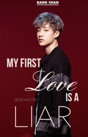 My First Love Is A Liar ( Stray Kids CHAN & Seungmin ) by Seek4Astro