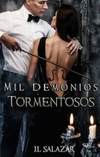 MIL DEMONIOS TORMENTOSOS  © by JL_Salazar