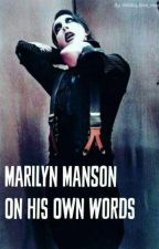Marilyn Manson on his own words (Quotes) by spooky_music_lover
