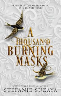 A Thousand Burning Masks cover