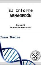 El Informe Armagedón by Juan-Nadie