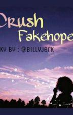Crush Fakehope by Billyjerk