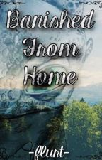 Banished From Home {HTTYD FanFiction} by -flurt-