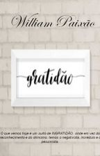 Gratidão by williampaixao