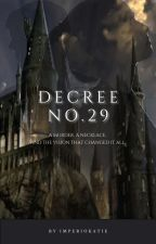 Decree No.29 (O.C) by Katieslittlething