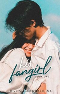 His Fangirl (Completed) cover