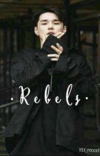 · R e b e l s ·  || · Kwon Hyuk · by trbl_mood