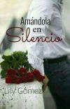 Amándola en Silencio (Libro #1) Editando cover