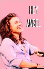 Hey Angel - Harry Styles Series by dontwannabelikethem