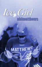 ice girl / auston matthews by nhlmatthews