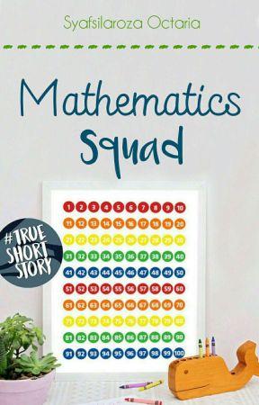Mathematics Squad by chilasyaaa