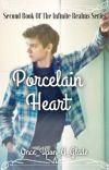 Infinite Realms: Porcelain Heart (Newt X Reader ft. Thomas Sangster) cover
