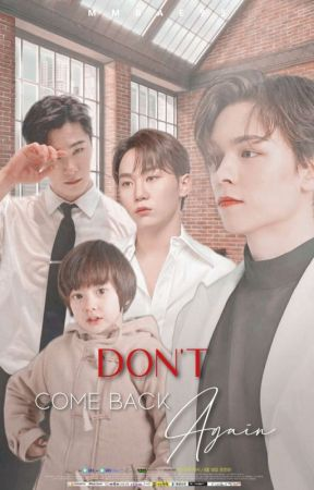 DON'T COME BACK AGAIN [VERKWAN] by mmbae95_