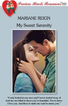 My Sweet Serenity (as published by Precious Hearts Romances) by marugatari