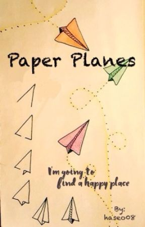 Paper Planes | Epistolary by haseo08