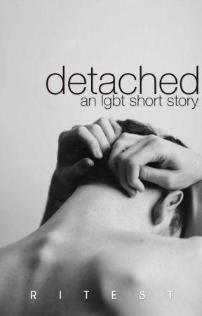 Detached [boyxboy] by ritest