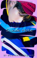 suicide note ⇢ taekook (BOOK 1)✔️ by wowfantasticbooty
