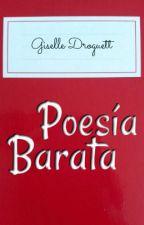 Poesía Barata II by Giseuu