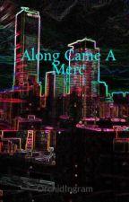 Along Came A Merc by Celticwolfninja