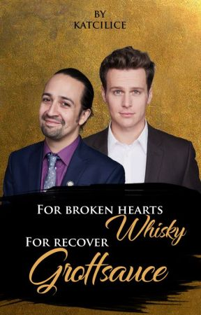 » For broken hearts, whisky. For recover, Groffsauce. || Grofflin short-fic by Katcilice