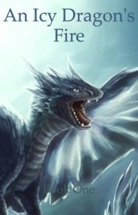An Icy Dragon's Fire: book one cover